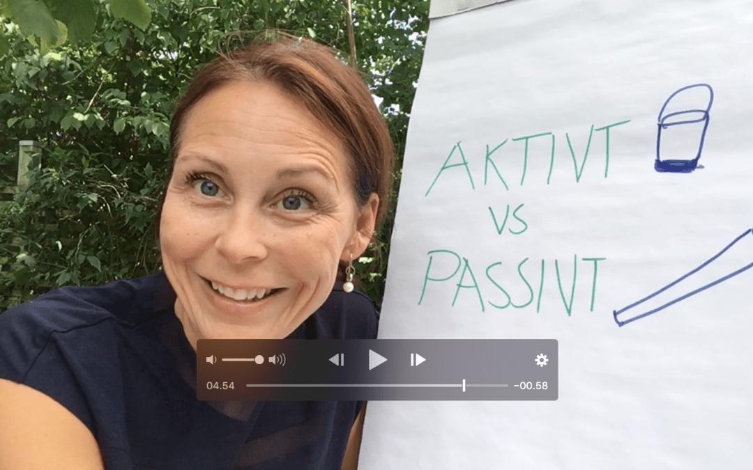 Passivt vs. Aktivt